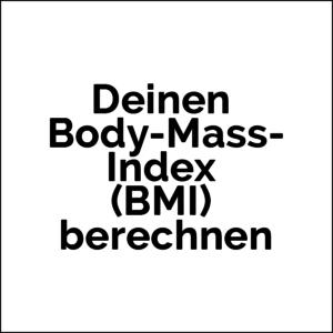 Zunehmen, wie hilft Body-Mass-Index